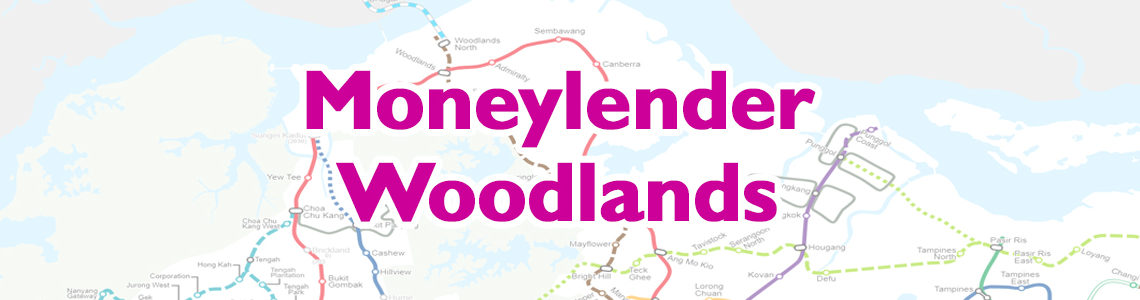 Moneylender Woodlands